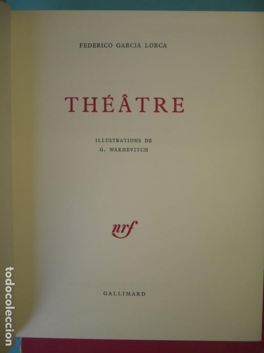 Libros de segunda mano: THEATRE - FEDERICO GARCIA LORCA - GALLIMARD, 1967 (EN FRANCES, TAPA DURA CON ESTUCHE, NUMERADO) - Foto 2 - 153811698