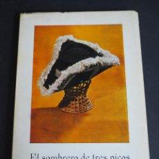 Libros de segunda mano: EL SOMBRERO DE TRES PICOS. PEDRO ANTONIO DE ALARCON. (1872 - 1972). AYT. DE GRANADA 1972. Lote 153818486