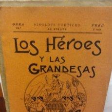 Libros de segunda mano: STQ.CARRERAS Y PITARRA.LOS HEROES Y LAS GRANDESAS.EDT, BARCELONA... Lote 155079534