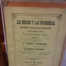 Libros de segunda mano: STQ.CARRERAS Y PITARRA.LOS HEROES Y LAS GRANDESAS.EDT, BARCELONA... Lote 155080878