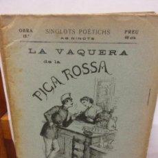 Libros de segunda mano: STQ.SERAFI PITARRA.LA VAQUERA DE LA PICA ROSSA.EDT, BARCELONA.BRUMART TU LIBRERIA. Lote 155082130