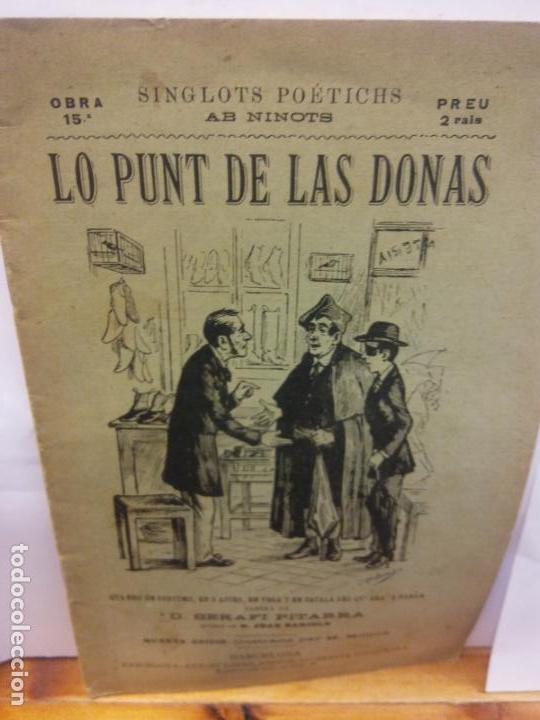 STQ.SERAFI PITARRA.LO PUNT DE LAS DONAS.EDT, BARCELONA.BRUMART TU LIBRERIA (Libros de Segunda Mano (posteriores a 1936) - Literatura - Teatro)