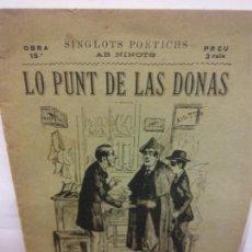 Libros de segunda mano: STQ.SERAFI PITARRA.LO PUNT DE LAS DONAS.EDT, BARCELONA.BRUMART TU LIBRERIA. Lote 155086966
