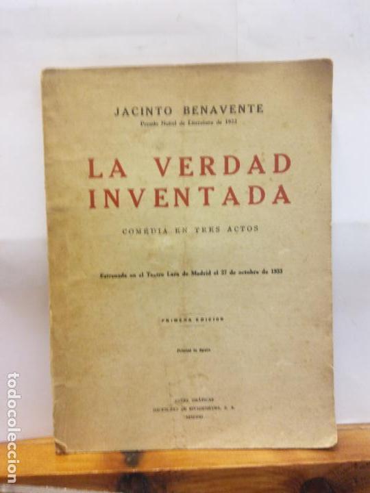 STQ.JACINTO BENAVENTE.LA VERDAD INVENTADA.EDT, MADRID.BRUMART TU LIBRERIADUARD (Libros de Segunda Mano (posteriores a 1936) - Literatura - Teatro)
