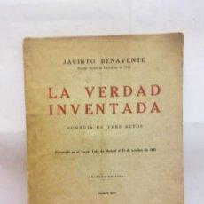Libros de segunda mano: STQ.JACINTO BENAVENTE.LA VERDAD INVENTADA.EDT, MADRID.BRUMART TU LIBRERIADUARD . Lote 155112558