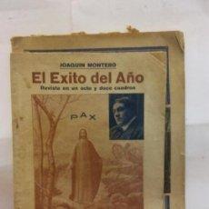 Libros de segunda mano: STQ.JOAQUIN MONTERO.EL EXITO DEL AÑO.EDT, BARCELONA.BRUMART TU LIBRERIADUARD . Lote 155115358