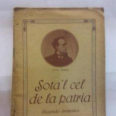 Libros de segunda mano: STQ.JOSEP BURGOS.SOTA´L CEL DE LA PATRIA.EDT, BARCELONA.BRUMART TU LIBRERIADUARD . Lote 155115742
