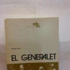 Libros de segunda mano: STQ.JORGE DIAZ.EL GENERALET.EDT, EDEBE.. . Lote 155120838