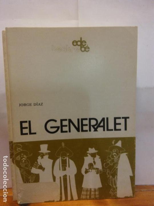STQ.JORGE DIAZ.EL GENERALET.EDT, EDEBE.. (Libros de Segunda Mano (posteriores a 1936) - Literatura - Teatro)