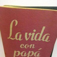 Libros de segunda mano: STQ.LINDSAY Y CROUSE.LA VIDA CON PAPA.EDT, ALFIL... Lote 155213618