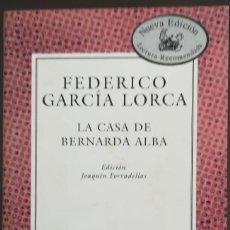 Libros de segunda mano: LAS CASA DE BERNARDA ALBA - FEDERICO GARCÍA LORCA. Lote 222731953