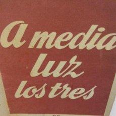 Libros de segunda mano: STQ.MIGUEL MIHURA.A MEDIA LUZ LOS TRES.EDT, BARCELONA... Lote 155579942