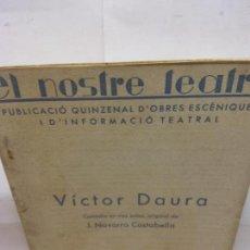 Libros de segunda mano: STQ.VICTOR DAURA.EL NOSTRE TEATRE.EDT, BARCELONA... Lote 155580714