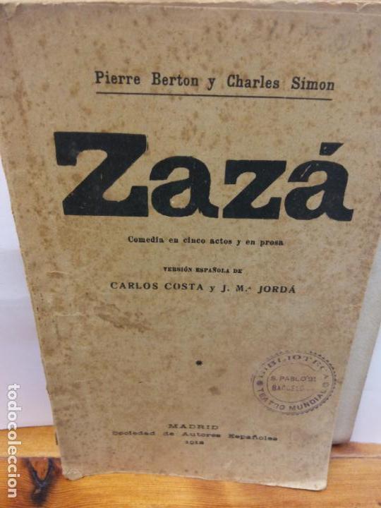 STQ.BERTON Y SIMON.ZAZA.EDT, MADRID.. (Libros de Segunda Mano (posteriores a 1936) - Literatura - Teatro)