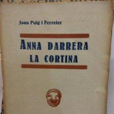 Libros de segunda mano: STQ.JOAN PUIG.ANNA DARRERA LA CORTINA.EDT, MILLA... Lote 155760374