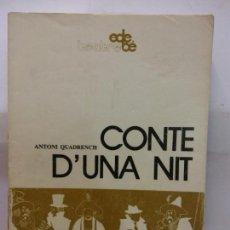 Libros de segunda mano: STQ.ANTONI QUADRENCH.CONTE D´UNA NIT.EDT, EDEBE.... Lote 155769946