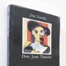 Libros de segunda mano: DON JUAN TENORIO - ZORRILLA, JOSÉ. Lote 155774090