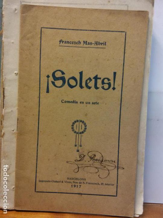 STQ.FRANCESCH MAS ABRIL.SOLETS.EDT,BARCELONA.. (Libros de Segunda Mano (posteriores a 1936) - Literatura - Teatro)