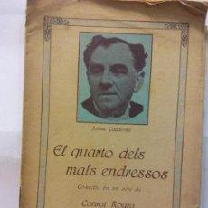 Libros de segunda mano: STQ.JAUME CAPDEVILLA.EL QUARTO DELS MALS ENDRESSOS.EDT, BARCELONA... Lote 155796798