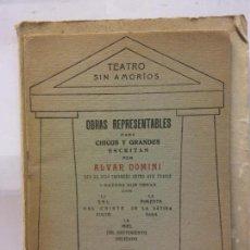 Libros de segunda mano: STQ.ALVAR DOMINI.TEATRO SIN AMORIOS.EDT, MADRID... Lote 155799178