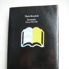 Libros de segunda mano: INVENTARIO. POESÍA 1950-1985. MARIO BENEDETTI. COLECCIÓN VISOR DE POESÍA. Lote 156025490