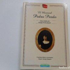 Libros de segunda mano: EL MARISCAL PEDRO PARDO(OBRA INÉDITA DE EMILIA PARDO BAZÁN) Y93151. Lote 156826414