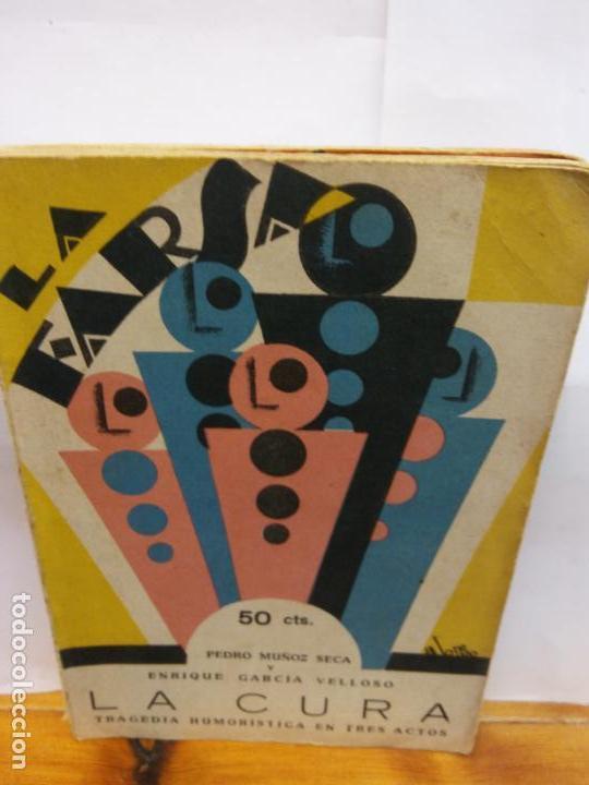 STQ.MUÑOZ Y GARCIA.LA CURA.EDT, LA FARSA.BRUMART TU LIBRERIA (Libros de Segunda Mano (posteriores a 1936) - Literatura - Teatro)