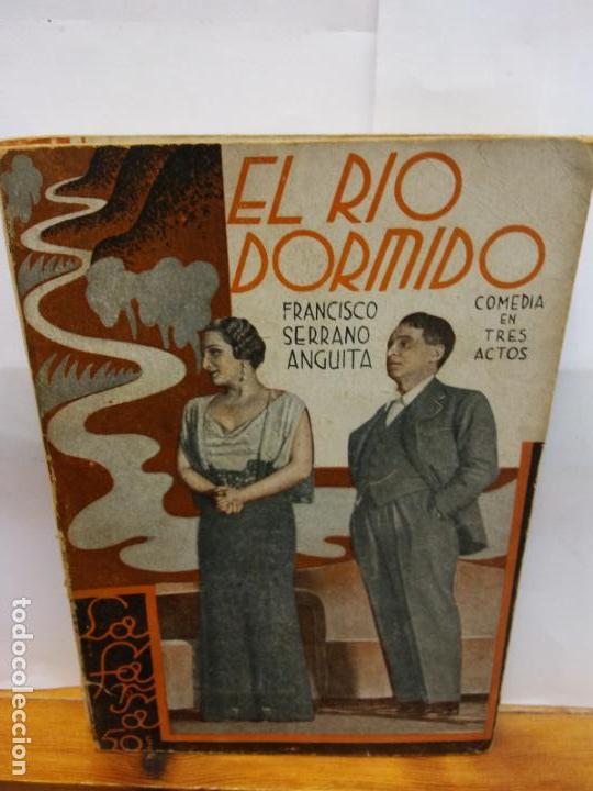 STQ.FRANCISCO SERRANO.EL RIO DORMIDO.EDT, LA FARSA.BRUMART TU LIBRERIA (Libros de Segunda Mano (posteriores a 1936) - Literatura - Teatro)