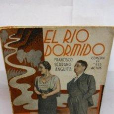 Libros de segunda mano: STQ.FRANCISCO SERRANO.EL RIO DORMIDO.EDT, LA FARSA.BRUMART TU LIBRERIA. Lote 156970302