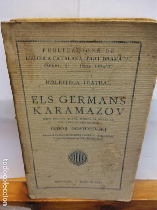 STQ.ELS GERMANS KARAMAZOV.EDT,BARCELONA.BRUMART TU LIBRERIA (Libros de Segunda Mano (posteriores a 1936) - Literatura - Teatro)