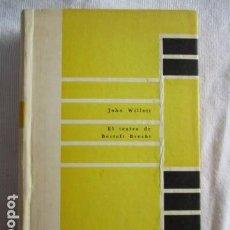 Libros de segunda mano: JOHN WILLETT: EL TEATRO DE BERTOLT BRECHT (BUENOS AIRES, FABRIL, 1963). Lote 157020322