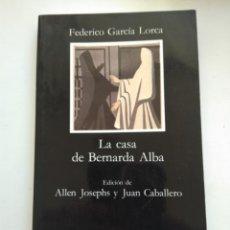 Libros de segunda mano: LA CASA DE BERNARDA ALBA/FEDERICO GARCÍA LORCA. Lote 157025573