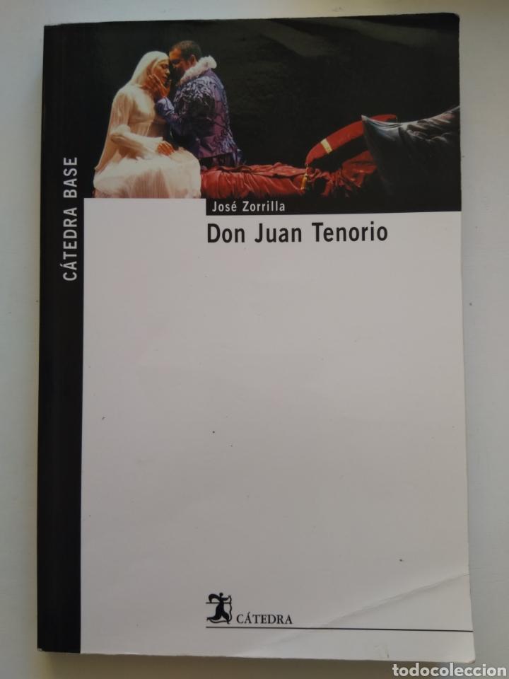 DON JUAN TENORIO/JOSÉ ZORRILLA (Libros de Segunda Mano (posteriores a 1936) - Literatura - Teatro)