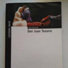 Libros de segunda mano: DON JUAN TENORIO/JOSÉ ZORRILLA. Lote 157072648