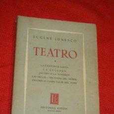 Libros de segunda mano: EUGÈNE IONESCO - LA CANTANTE CALVA/LA LECCION/JACOBO/LAS SILLAS... -ED. LOSADA 2ª ED.1964. Lote 157716630