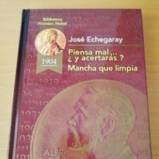Libros de segunda mano: PIENSA MAL... ¿Y ACERTARÁS? / MANCHA QUE LIMPIA (JOSÉ ECHEGARAY). Lote 157911194
