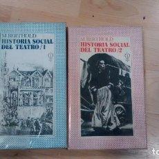 Libros de segunda mano: 'HISTORIA SOCIAL DEL TEATRO'. M. BERTHOLD. Lote 158206170
