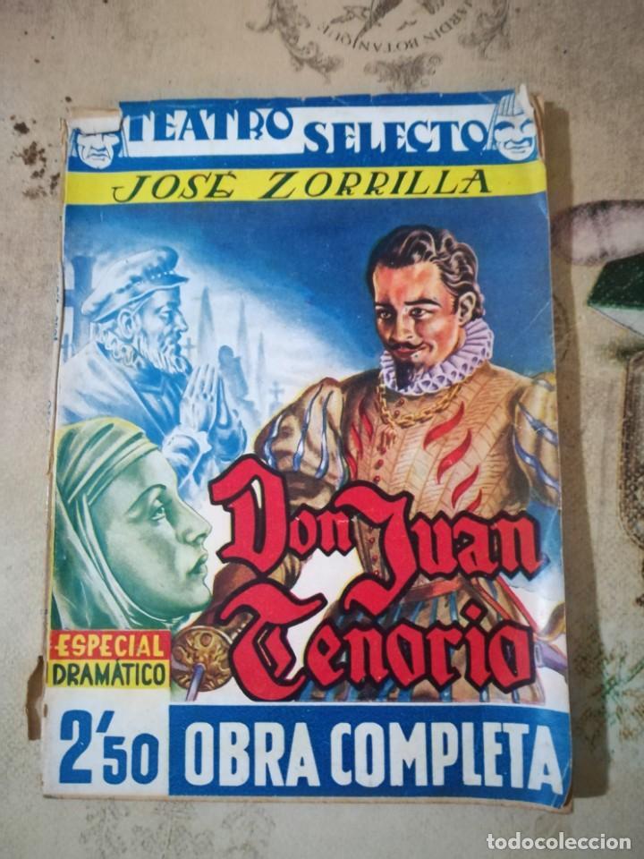DON JUAN TENORIO - JOSÉ ZORRILLA - TEATRO SELECTO - 1940 (Libros de Segunda Mano (posteriores a 1936) - Literatura - Teatro)