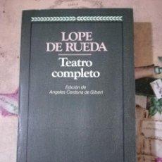 Libros de segunda mano: TEATRO COMPLETO - LOPE DE RUEDA. Lote 158731110