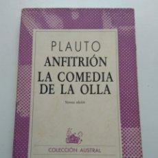 Libros de segunda mano: ANFITRIÓN/LA COMEDIA DE LA OLLA/PLAUTO. Lote 158878749