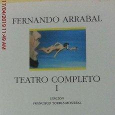 Libros de segunda mano: FERNANDO ARRABAL - TEATRO COMPLETO I - ED.(ESPASA) - AÑO 1997. Lote 160273230