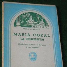 Libros de segunda mano: MARIA CORAL. LA PESSEBRISTA, DE CECILIA A.MANTUA - ED.MILLA 1961. Lote 160701286