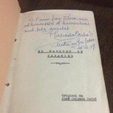 Libros de segunda mano: EL MARQUES DE JARAMIEL, OBRA DE TEATRO. 1959. EJEMPLAR ORIGINAL DEL AUTOR, AUTOGRAFIADO. Lote 160807374