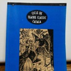 Libros de segunda mano: CICLE DE TEATRE CLÀSSIC CATALÀ- ROMEA CENTRE DRAMÀTIC, 1991-92.(TIRADA 4000 EXEMPLARS). Lote 161762094