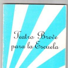 Libros de segunda mano: TEATRO BREVE PARA LA ESCUELA JUAN FERRERO AYUNTAMIENTO DE VILLANUEVA DE CÓRDOBA 1986. Lote 161995502