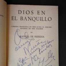 Libros de segunda mano: DIOS EN EL BANQUILLO. MANUEL DE HEREDIA. DEDICADO POR EL AUTOR. ESCELIER 1970. Lote 162559113