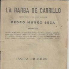 Libros de segunda mano: LA BARBA DE CARRILLO. PEDRO MUÑOZ SECA. . Lote 162694942