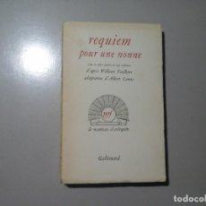 Libros de segunda mano: WILLIAM FAULKNER / ALBERT CAMUS. REQUIEM POUR UNE NONNE. 1ª ED. 1956. AUTÓGRAFO DE J. A. BARDEM.RARO. Lote 163999422
