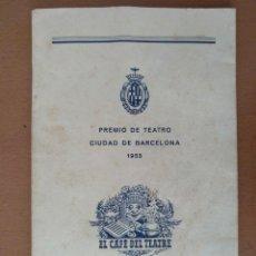 Libros de segunda mano: PREMIO DE TEATRO CIUDAD DE BARCELONA 1953 EL CAFE DEL TEATRE. COMEDIA EN TRES ACTOS ROMEA. Lote 164144950