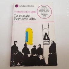 Libros de segunda mano: LA CASA DE BERNARDA ALBA - FEDERICO GARCÍA LORCA - TDK7. Lote 164199642
